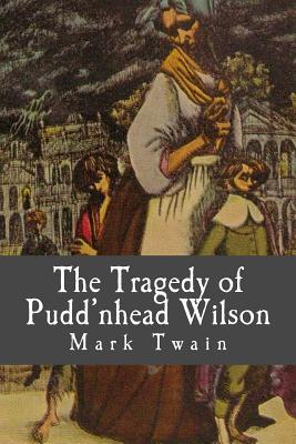 puddnhead wilson theme This simple premise is the basis of pudd'nhead wilson, a compelling drama that contains all the elements of a classic 19th-century mystery: reversed identities, a ghastly crime, an eccentric detective, and a tense courtroom scene.