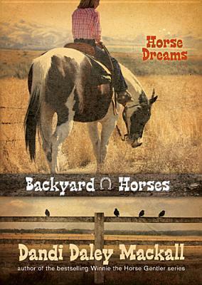 Horse Dreams (Backyard Horses #1)