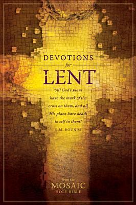 Devotions for Lent by Credo Communications