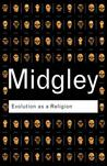 Evolution as a Religion (Routledge Classics)
