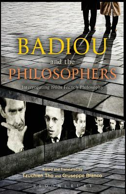 Badiou and the Philosophers: Interrogating 1960s French Philosophy
