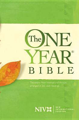 The One Year Bible NIV by Anonymous