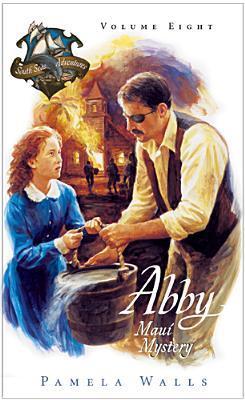 Abby - Maui Mystery by Pamela June Walls