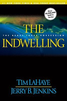 The Indwelling (Left Behind, #7)