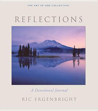 Reflections by Ric Ergenbright