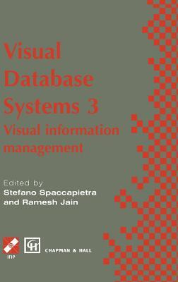 Visual Database Systems 3: Visual Information Management
