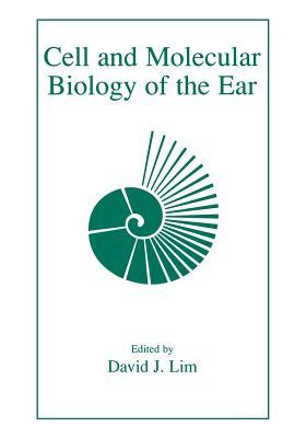 Cell and Molecular Biology of the Ear