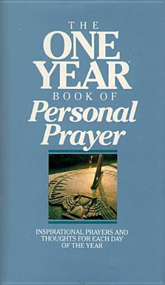 The One Year Book of Personal Prayer by Anonymous