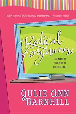 Radical Forgiveness: It's Time to Wipe Your Slate Clean!