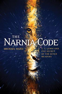 The Narnia Code by Michael  Ward