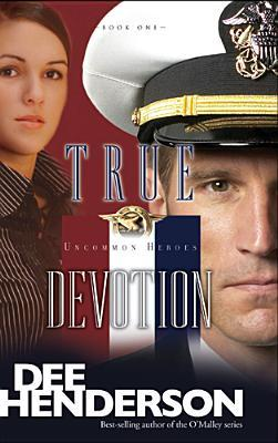 True Devotion (Uncommon Heroes #1)