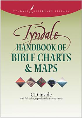 Tyndale Handbook of Bible Charts and Maps (Tyndale Reference Library)