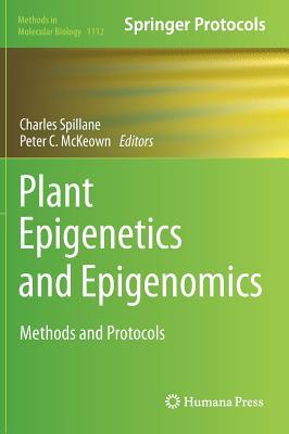 Plant Epigenetics and Epigenomics: Methods and Protocols