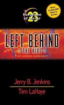 Horsemen of Terror: The Unseen Judgment(Left Behind: The Kids 23) EPUB