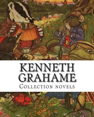 Kenneth Grahame, Collection Novels