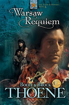 Warsaw Requiem by Bodie Thoene