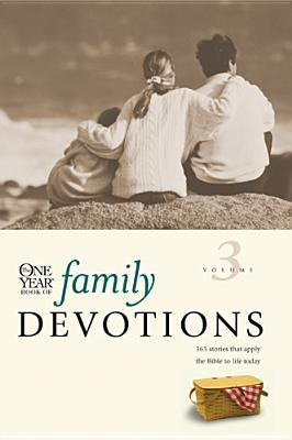The One Year Book of Family Devotions Volume 3