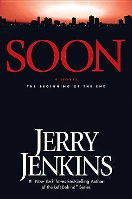 Soon: The Beginning of the End (Underground Zealot, #1)