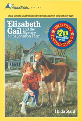 Elizabeth Gail and the Mystery at the Johnson Farm
