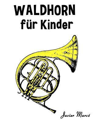 Klassische Weihnachtslieder Für Kinder.Waldhorn F R Kinder Weihnachtslieder Klassische Musik
