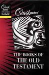 Quik Notes on the Books of the Old Testament