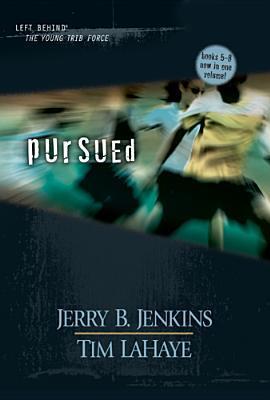 Pursued (Left Behind: The Kids, #5-8)