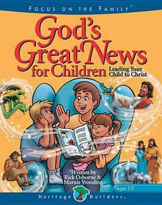 God's Great News for Children: Leading Your Child to Christ