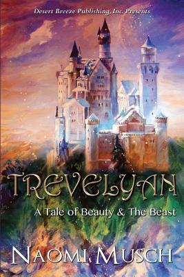 Trevelyan: A Tale of Beauty & the Beast