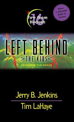 Fire from Heaven(Left Behind: The Kids 16)