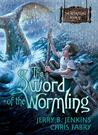 The Sword of the Wormling (The Wormling, #2)