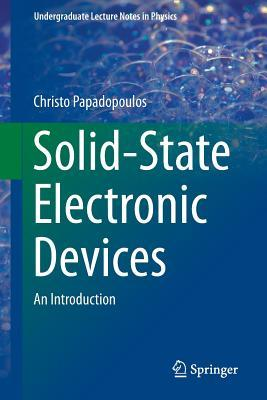Solid-State Electronic Devices: An Introduction