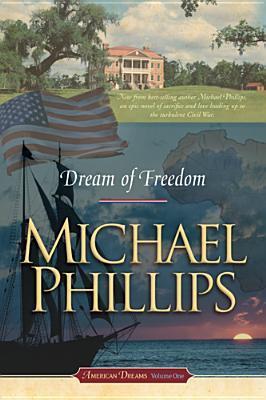 Dream of Freedom (American Dreams, #1)