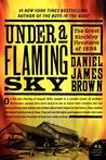 Under a Flaming Sky: The Great Hinckley Firestorm of 1894