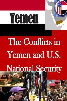 The Conflicts in Yemen and U.S. National Security