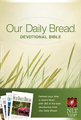 Our Daily Bread Devotional Bible-NLT