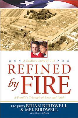 Ebook Refined by Fire by Brian Birdwell PDF!