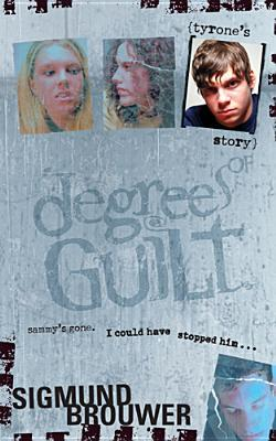 Tyrone's Story (Degrees of Guilt, #3)