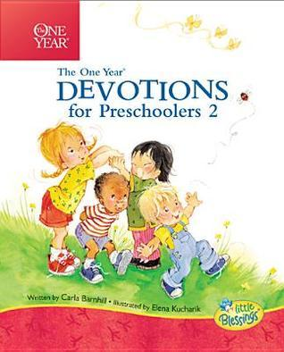 The One Year Devotions for Preschoolers 2: 365 Simple Devotions for the Very Young
