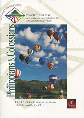 Philippians & Colossians (Life Application Bible Studies