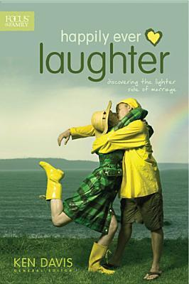 Happily Ever Laughter by Ken    Davis