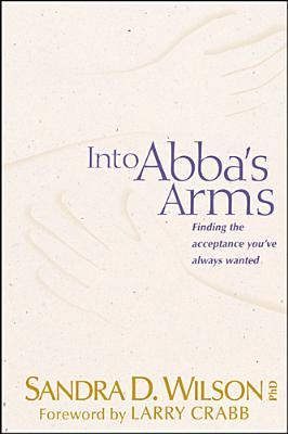 Into ABBA's Arms: Finding the Acceptance You've Always Wanted