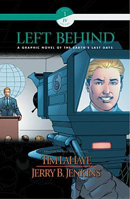 Left Behind: A Graphic Novel of the Earth's Last Days (Book 1, Volume 4)