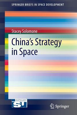China's Strategy in Space