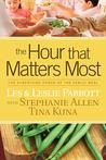 The Hour That Matters Most by Les Parrott III