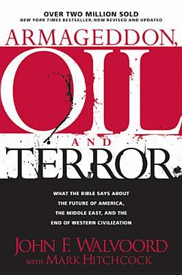 Armageddon, Oil, and Terror