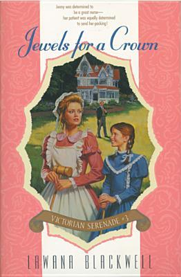 Jewels for a Crown(Victorian Serenade 3)