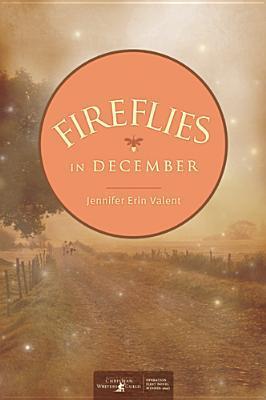 Fireflies in December by Jennifer Erin Valent