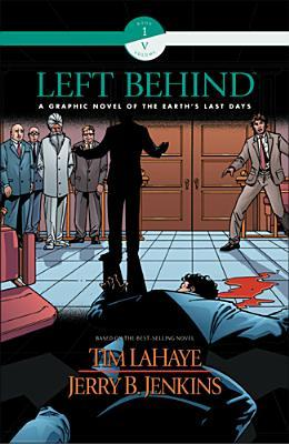 Left Behind: A Graphic Novel of the Earth's Last Days (Book 1, Volume 5)