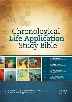 Chronological Life Application Study Bible, King James Version