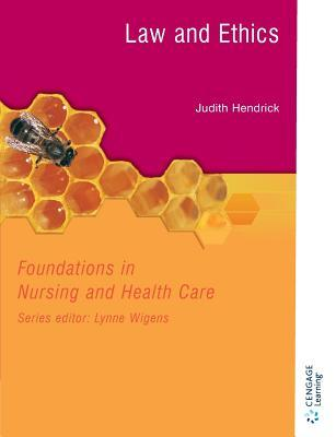 Foundations in Nursing and Health Care: Law and Ethics